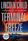 Terminal Freeze (Large Print)