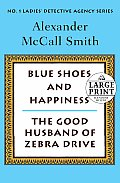 Blue Shoes and Happiness/The Good Husband of Zebra Drive