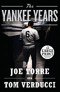 The Yankee Years (Large Print)
