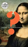 Vanished Smile: The Mysterious Theft of Mona Lisa (Large Print)