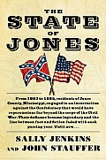 The State of Jones: The Small Southern County That Seceded from the Confederacy (Large Print)