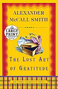 The Lost Art of Gratitude: An Isabel Dalhousie Novel (Large Print) Cover