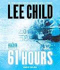 61 Hours (Jack Reacher Novels)