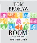Boom Voices of the Sixties Personal Reflections on the 60s & Today
