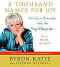 Thousand Names for Joy A Life in Harmony with the Way Things Are
