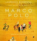 Marco Polo From Venice To Xanadu Abridged