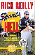 Sports from Hell: My Search for the World's Dumbest Competition (Large Print)
