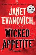 Wicked Appetite (Large Print) (Stephanie Plum Novels)