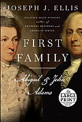 First Family: Abigail and John Adams (Large Print)