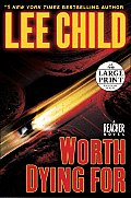 Worth Dying for: A Reacher Novel (Large Print) Cover
