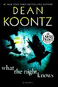 What the Night Knows (Large Print)