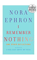 I Remember Nothing: And Other Reflections (Large Print)