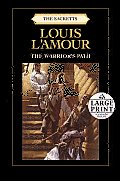 The Warrior's Path (Large Print) (Sacketts)