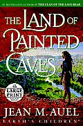The Land of Painted Caves (Large Print)