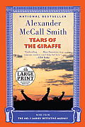 No. 1 Ladies Detective Agency #02: Tears of the Giraffe (Large Print) Cover
