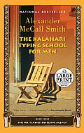 No. 1 Ladies Detective Agency #04: The Kalahari Typing School for Men (Large Print) Cover