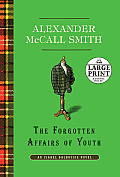 The Forgotten Affairs of Youth (Large Print) (Isabel Dalhousie Mysteries) Cover