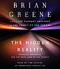 The Hidden Reality: Parallel Universes and the Deep Laws of the Cosmos (Abridged) Cover