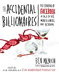 The Accidental Billionaires: The Founding of Facebook: A Tale of Sex, Money, Genius and Betrayal (Abridged) Cover