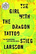 The Girl with the Dragon Tattoo (Large Print) Cover