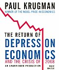 Return of Depression Economics & the Crisis of 2008