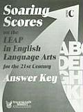 Soaring Scores on the Leap in English Language Arts for the 21st Century, Answer Key, Level C (Soaring Scores)