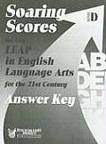 Soaring Scores on the LEAP in English Language Arts for the 21st Century, Answer Key, Level D (Soaring Scores)
