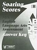 Soaring Scores NYS English Language Arts Assessment, Answer Key, Level H (Soaring Scores)