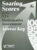 Soaring Scores on the NYS Mathematics Assessment, Answer Key, Level G (Soaring Scores)