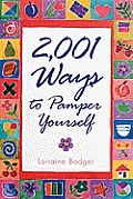 2,001 Ways to Pamper Yourself