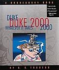 Duke 2000 Whatever It Takes A Doonesbury Book