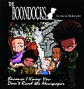 The Boondocks: Because I Know You Don't Read the Newspaper Cover