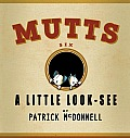Mutts #06: A Little Look-See: Mutts 6