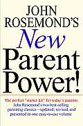 John Rosemond's New Parent Power!