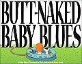 Butt Naked Baby Blues A Baby Blues Treasury