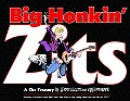 Big Honkin' Zits: A Zits Treasury