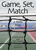 Game Set Match A Tennis Book for the Mind