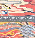 Year Of Spirituality A Seasonal Guide To N