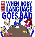 When Body Language Goes Bad A Dilbert Book