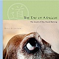 The Tao of Maggie: The Sound of One Hound Barking Cover