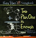 Baby Blues 18 Two Plus One Is Enough