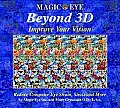 Beyond 3D Improve Your Vision with Magic Eye