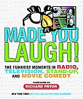 Made You Laugh!: The Funniest Moments in Radio, Television, Stand-Up, and Movie Comedy with DVD Cover