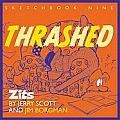 Thrashed Zits Sketchbook 9