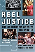 Reel Justice The Courtroom Goes to the Movies