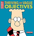 Thriving on Vague Objectives: A Dilbert Book (Dilbert Books)