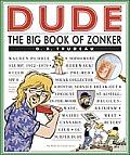 Dude the Big Book Of Zonker Doonesbury