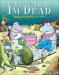 In Shark Years I'm Dead: Sherman's Lagoon Turns Fifteen (Sherman's Lagoon Collection)