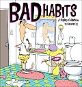 Bad Habits: Duplex Collection