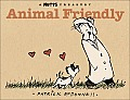 Animal Friendly: A Mutts Treasury Cover